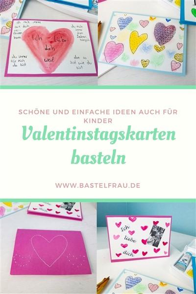Karte zum Valentinstag basteln: 3 leichte und schnelle Bastelideen