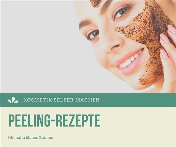 Peelingrezepte