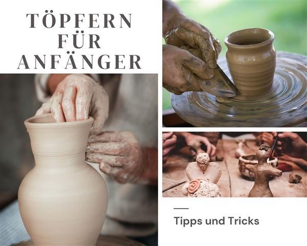 Töpfern - Tipps und Tricks für Anfänger