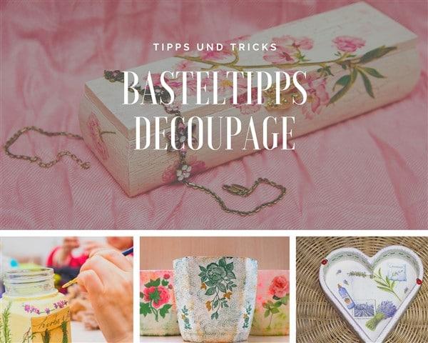 Basteltipps Decoupage