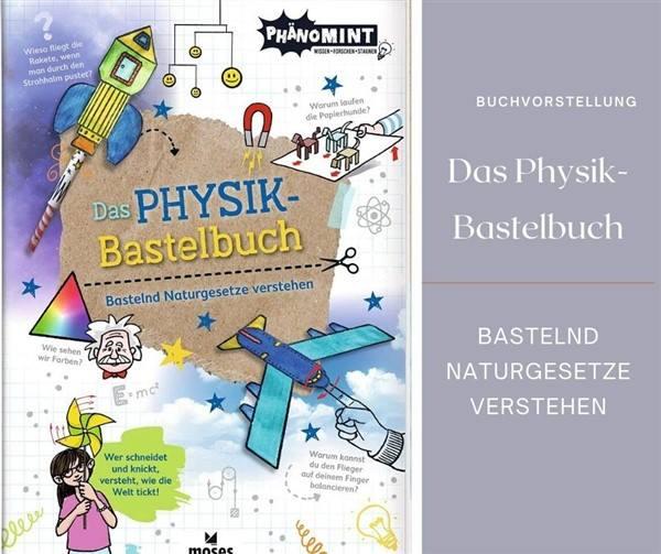 Das Physik-Bastelbuch