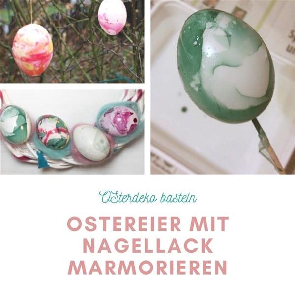 Osterdeko beasteln - Ostereier marmorieren mit Nagellack