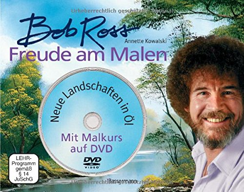 Bob Ross - Freude am Malen (mit Malkurs auf DVD)