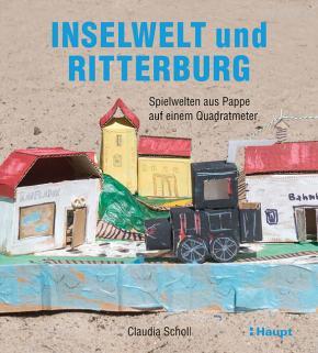 Inselwelt und Ritterburg: Spielwelten aus Pappe auf einem Quadratmeter