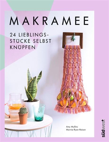 Makramee - 24 Lieblingsstücke selbst knüpfen