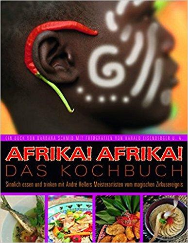 Afrika! Afrika! Das Kochbuch