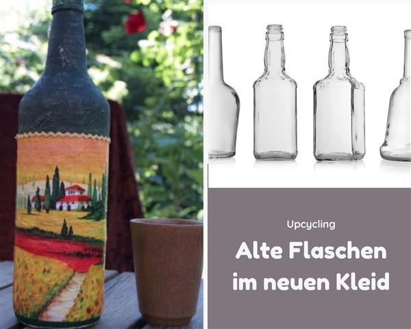 Upcycling - Alte Flasche in neuem Kleid