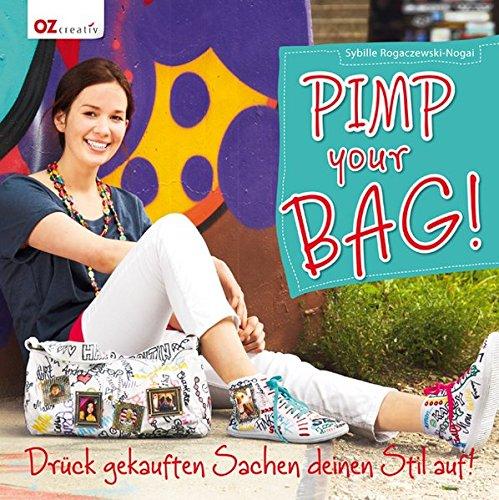 Pimp your Bag! - Drück gekauften Sachen deinen Stil auf!