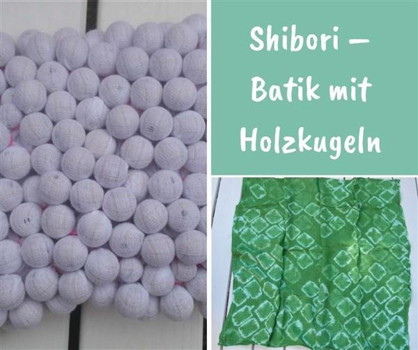 Shibori mit Holzkugeln