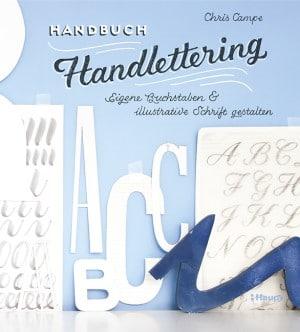 Handbuch Handlettering - Eigene Buchstaben & illustrative Schrift gestalten
