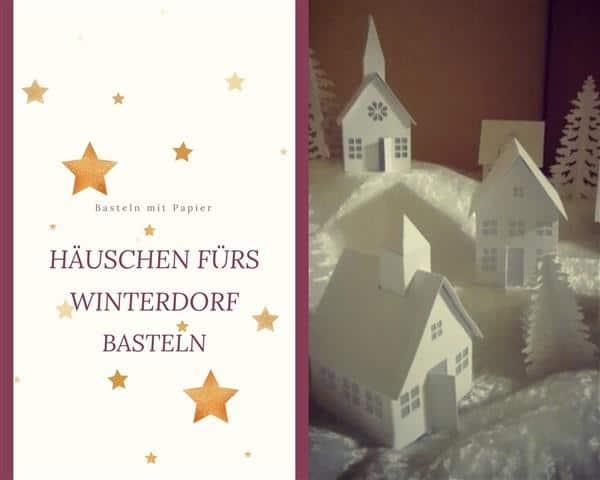 Häuschen fürs Winterdorf basteln