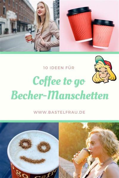 Coffee to go Bechermanschette selbermachen