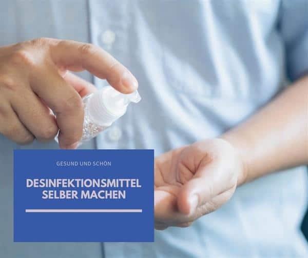 Desinfektionsmittel selber machen