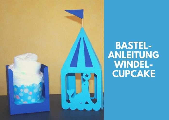 Bastelanleitung Windel-Cupcake