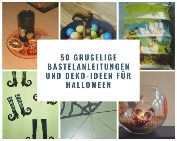 50 gruselige Bastelanleitungen und Deko-Ideen für Halloween