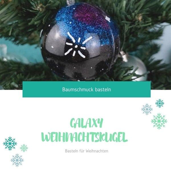 Baumschmuck basteln: Galaxy Weihnachtskugel basteln