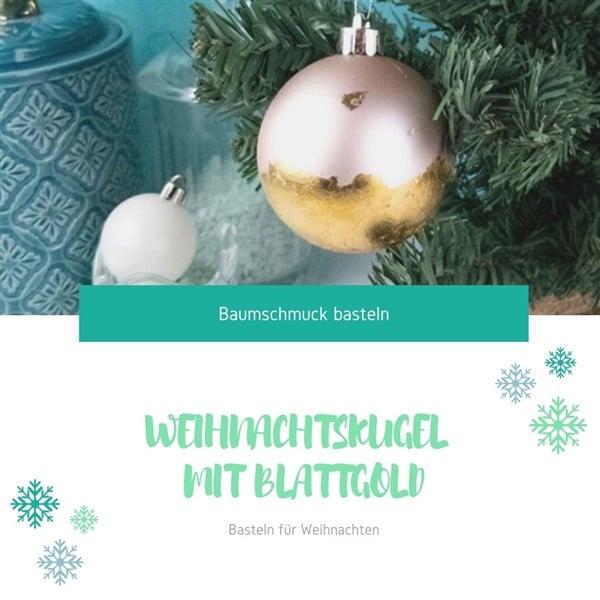 Baumschmuck basteln: Weihnachtskugel mit Blattgold