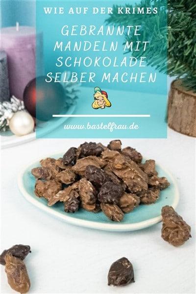 Gebrannte Mandeln mit Schokolade selber machen