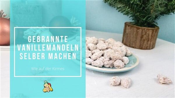 Wie auf der Liebelingskirmes: Gebrannte Vanillemandeln selbermachen