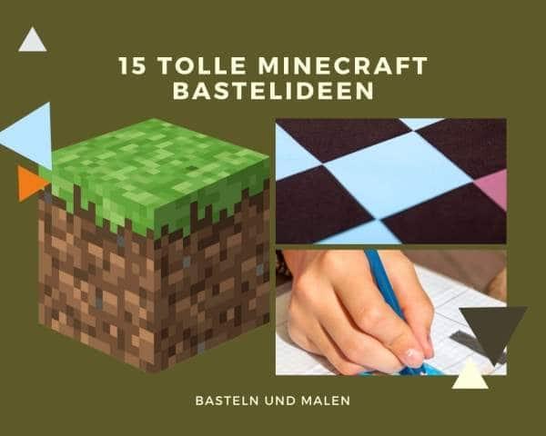 15 Minecraft Bastelideen