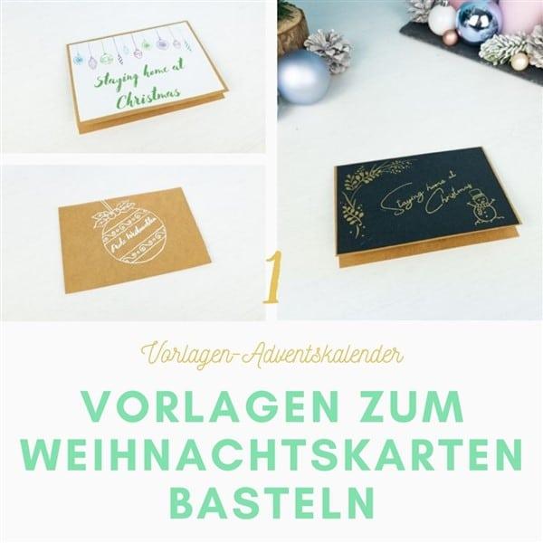 Bastelfrau-Vorlagen-Adventskalender Türchen 1: Weihnachtskarten basteln mit Vorlagen
