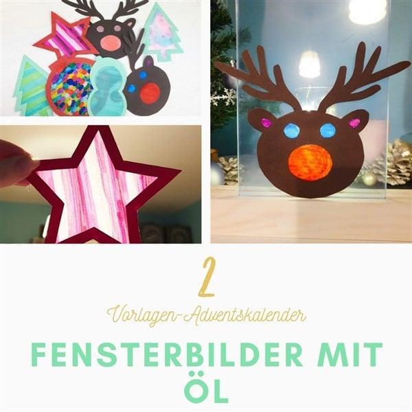 Bastel-Vorlagen-Adventskalender Türchen 2: Fensterbilder mit Öl selber machen