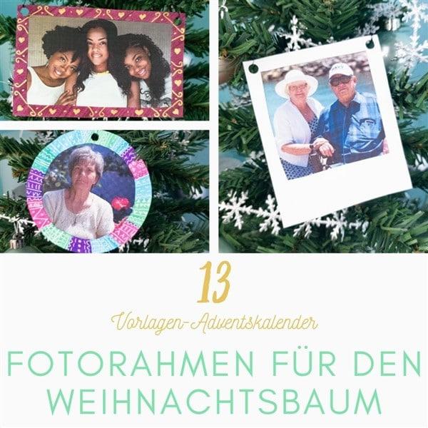 Bastelvorlagen-Adventskalender Türchen 13: Baumschmuck basteln: Fotorahmen für den Weihnachtsbaum