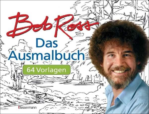 Bob Ross - Das Ausmalbuch