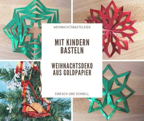 Basteln mit Kindern: Weihnachtliche Dekorationen aus Goldpapier