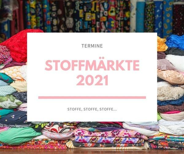 Stoffmärkte 2021