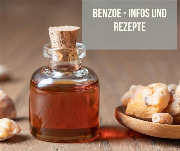 Benzoe - Tipps und Rezepte