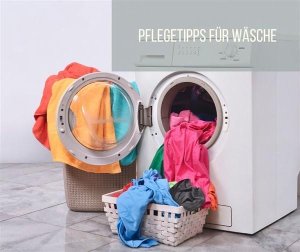 Pflegetipps für Wäsche