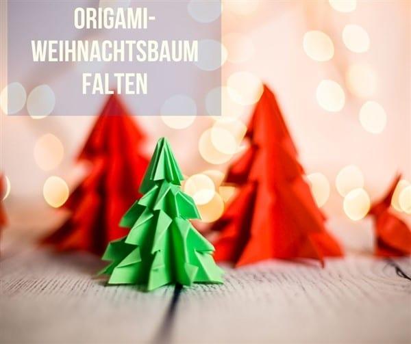 Origami Weihnachtsbaum falten